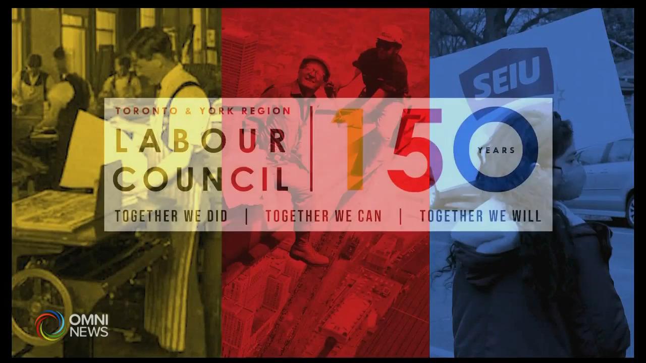 多倫多及約克區勞工議會慶祝150週年 — Apr 13, 2021(ON)