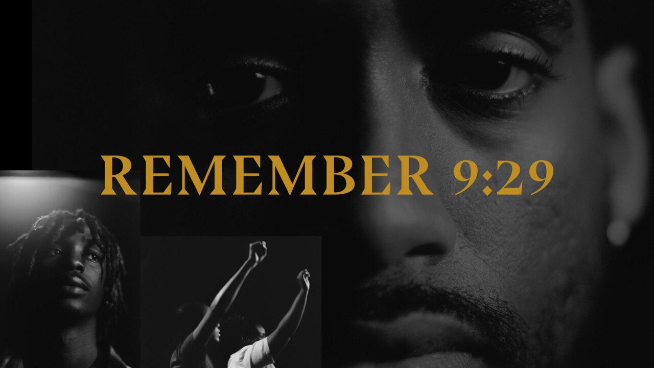Remember 9:29