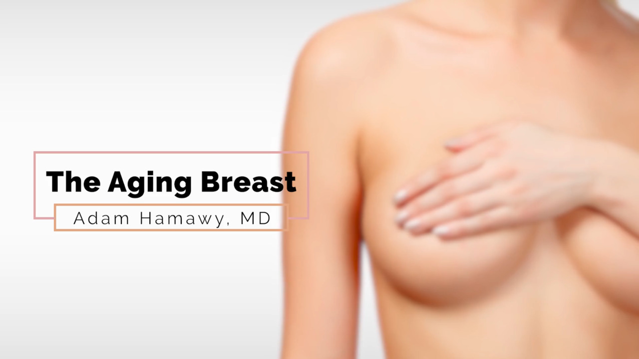 How Breasts Age and What Can Be Done to Restore Them