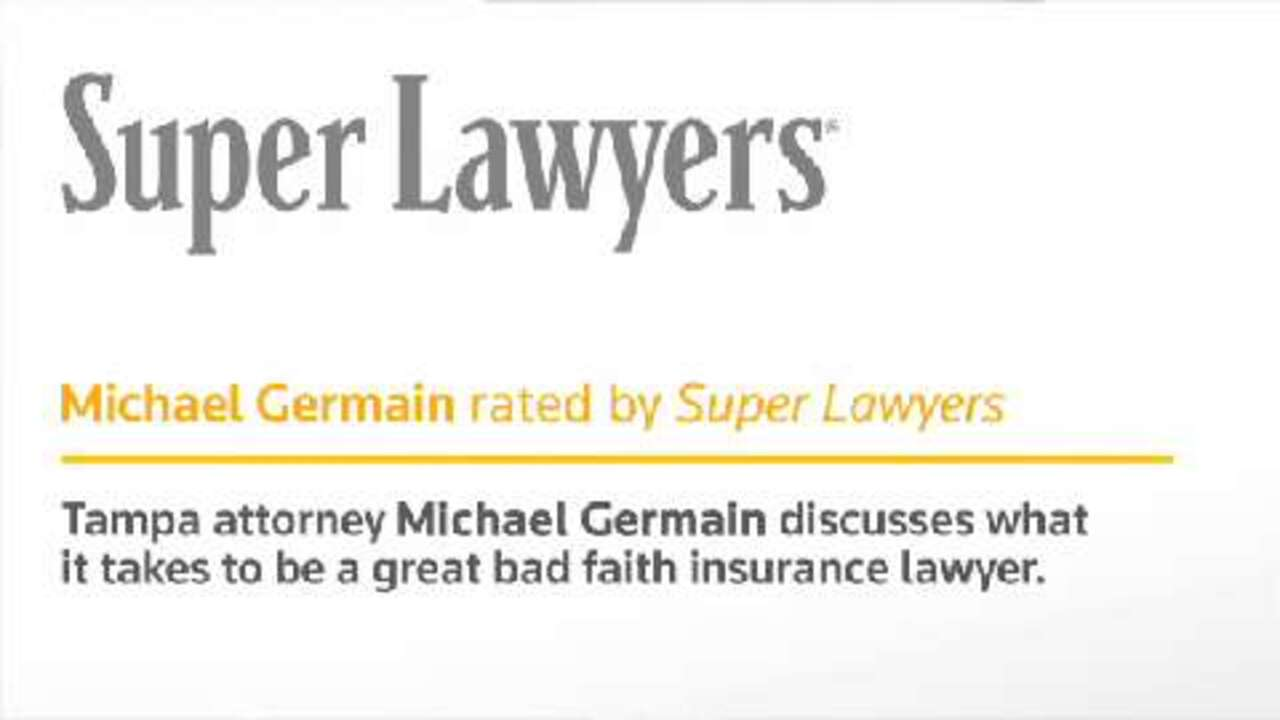 Michael Germain, Tampa Insurance Law Attorney- Super Lawyers