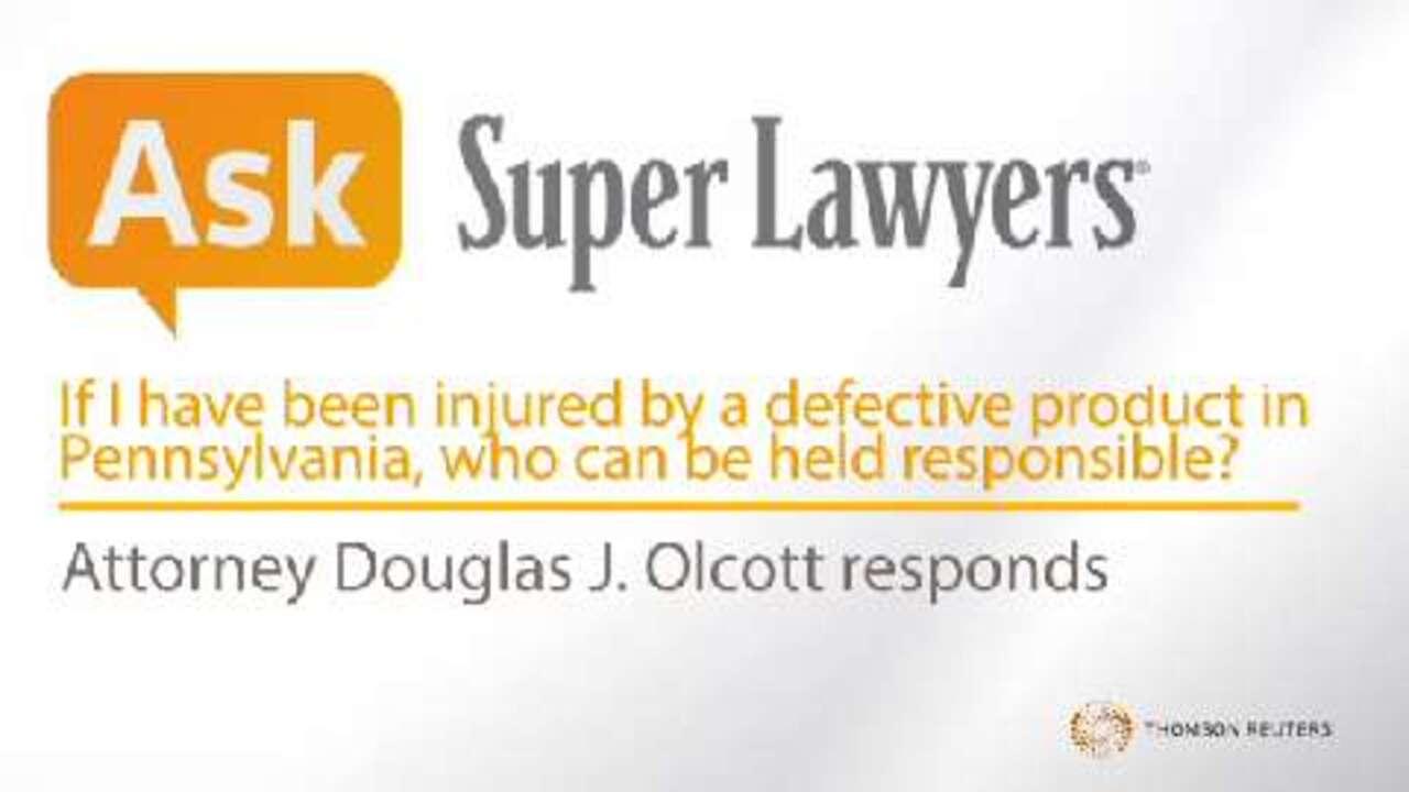Douglas Olcott, Pennsylvania Product Liability Attorney