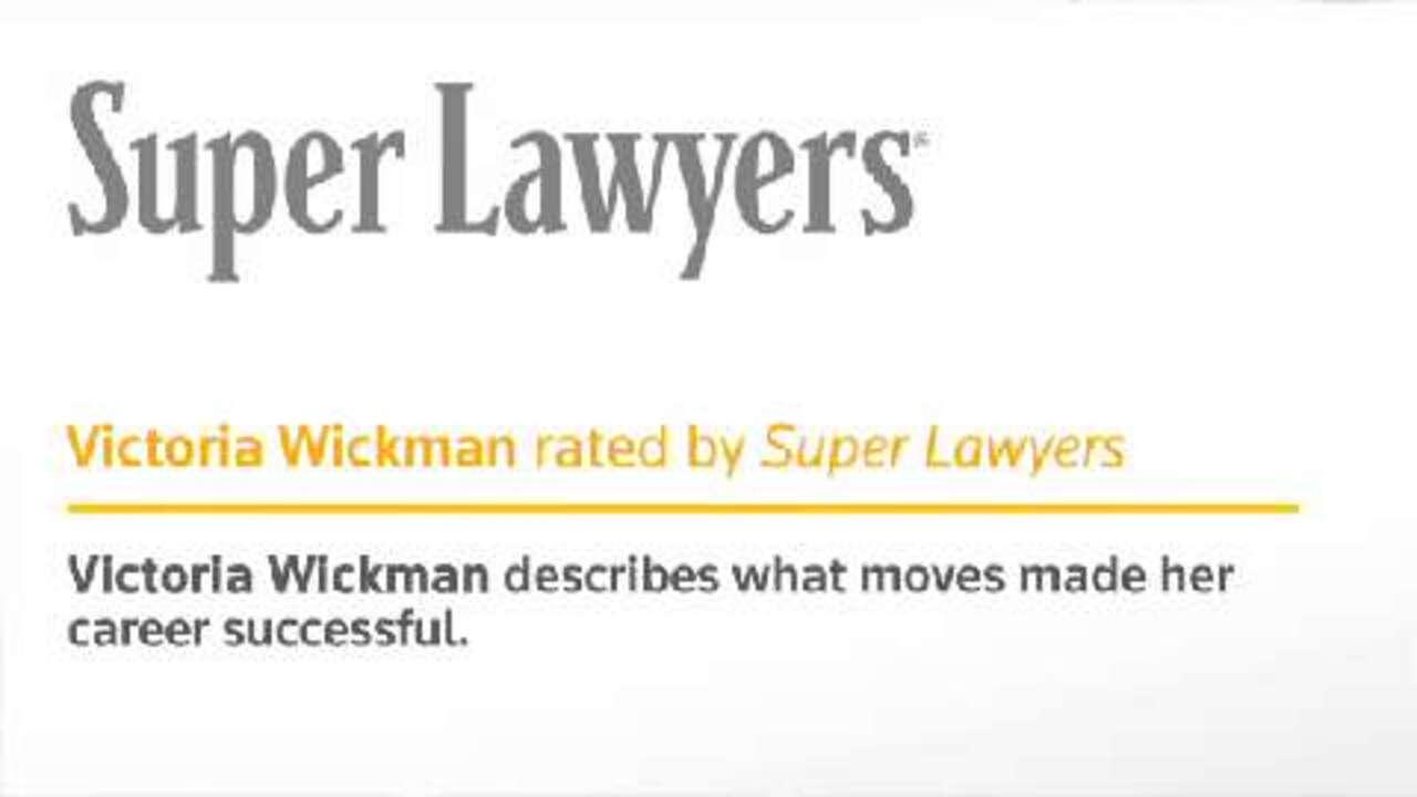 Victoria Wickman, Medical Malpractice- Super Lawyers