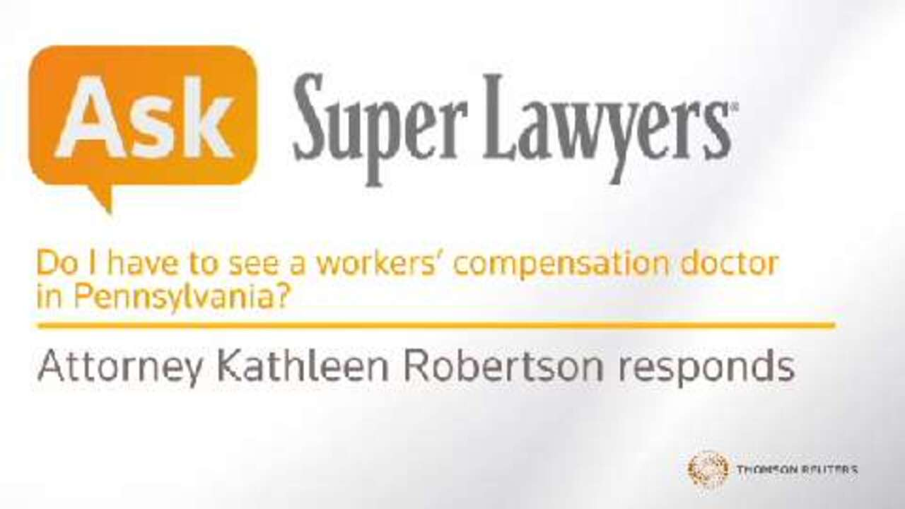 Do I have to see a workers' compensation doctor?
