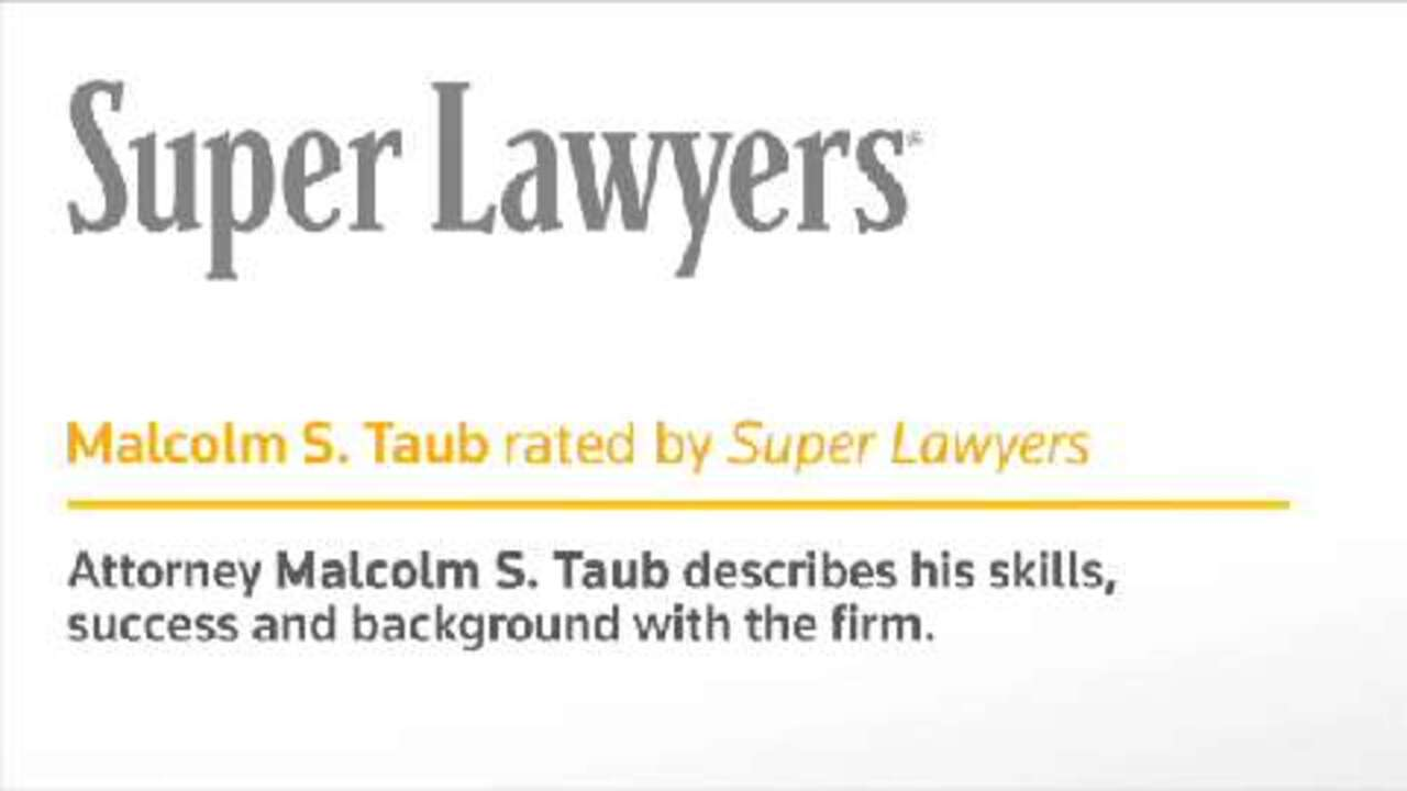 Malcolm S. Taub, New York Attorney- Super Lawyers