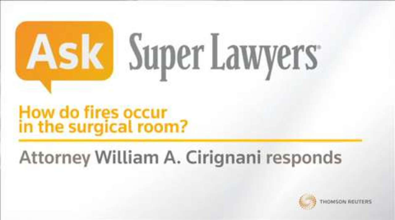 Fires in the surgical room | Illinois Super Lawyers