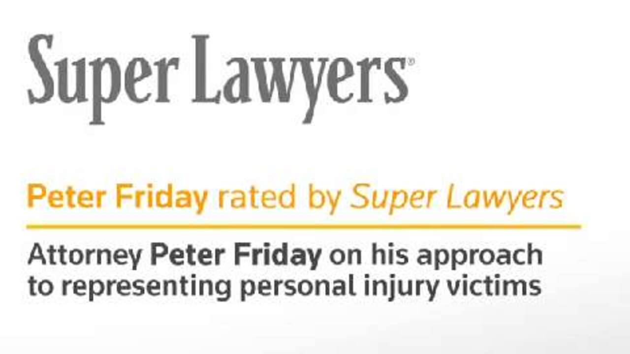 Peter Friday, Pittsburgh Injury Attorney- Super Lawyers