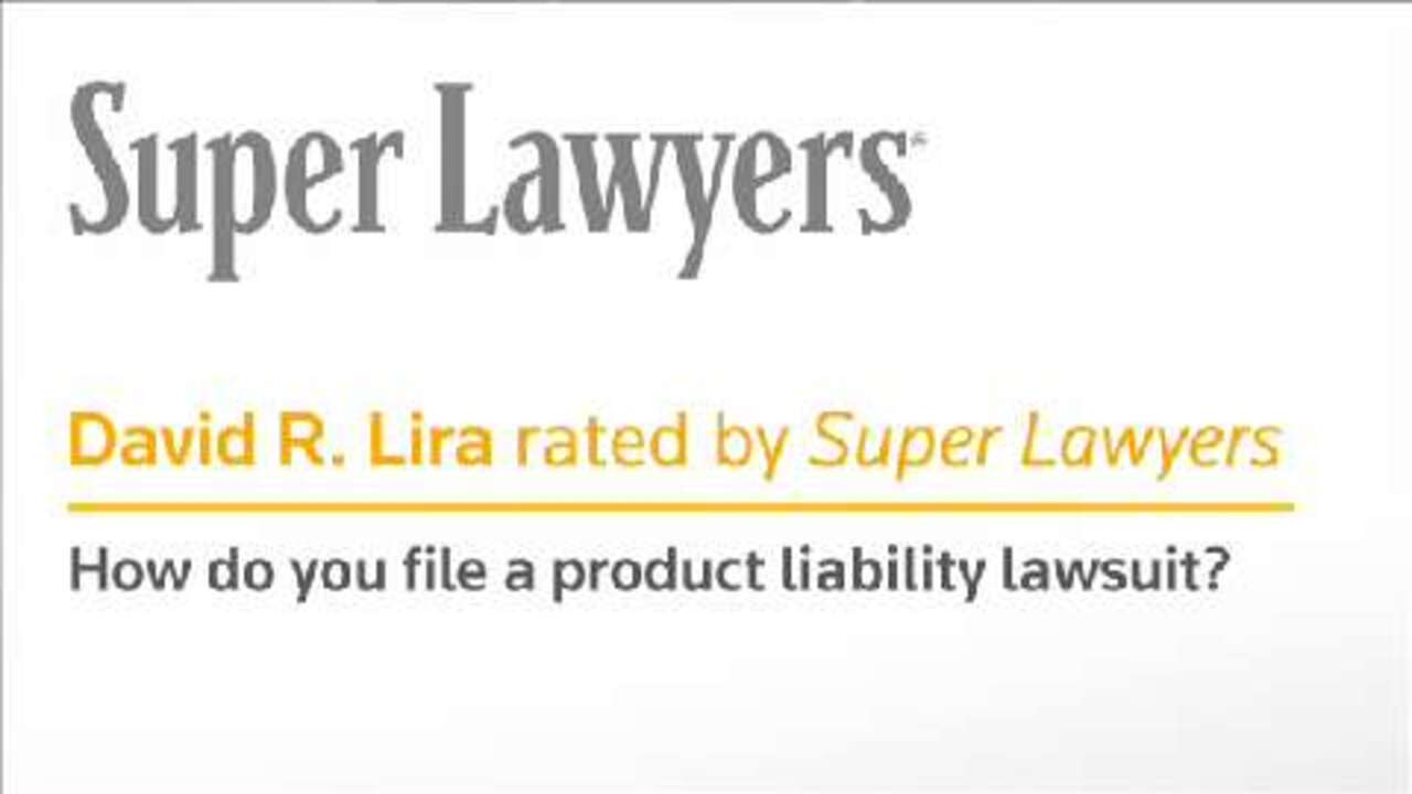 How Do You File a Product Liability Lawsuit? By David Lira