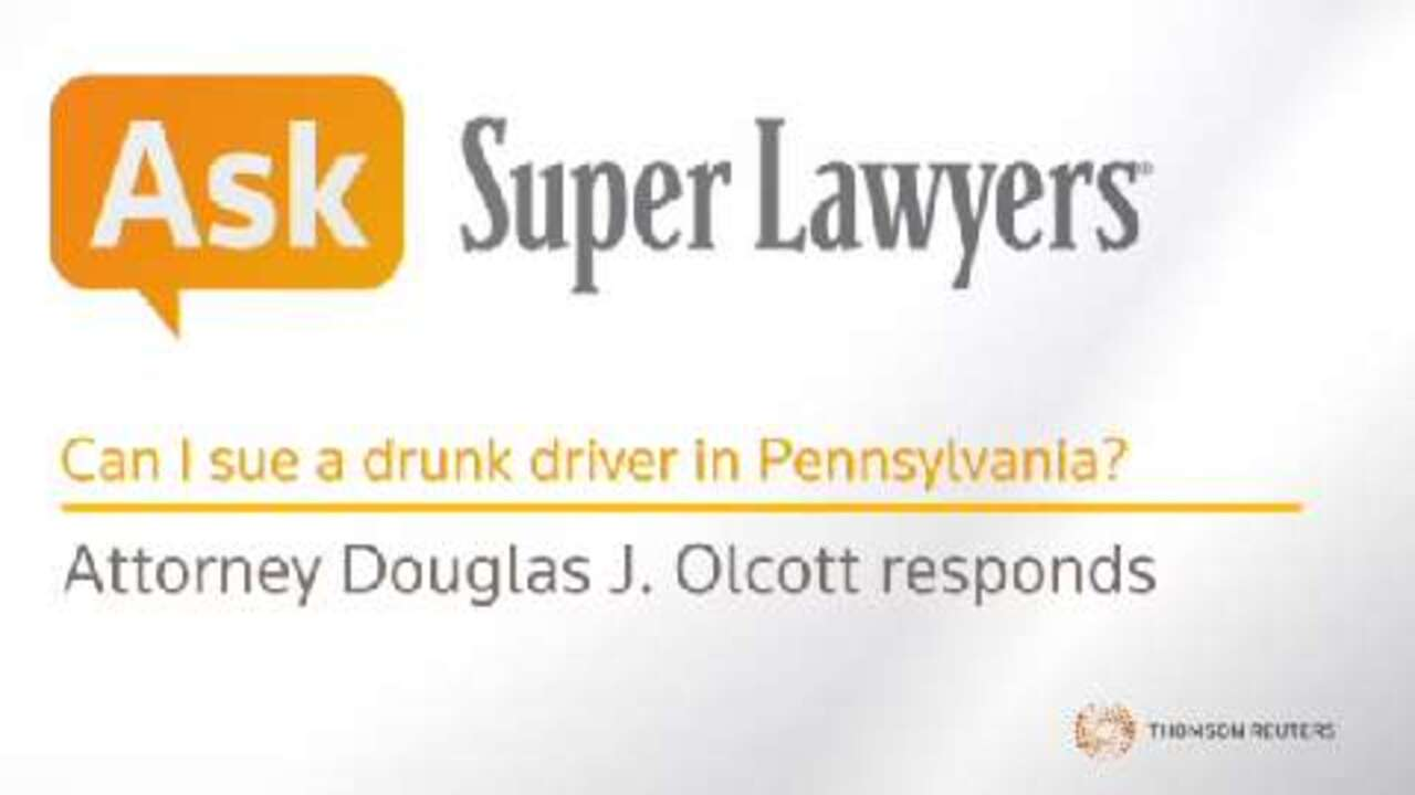 Douglas Olcott, Pennsylvania Drunk Driving Accident Attorney