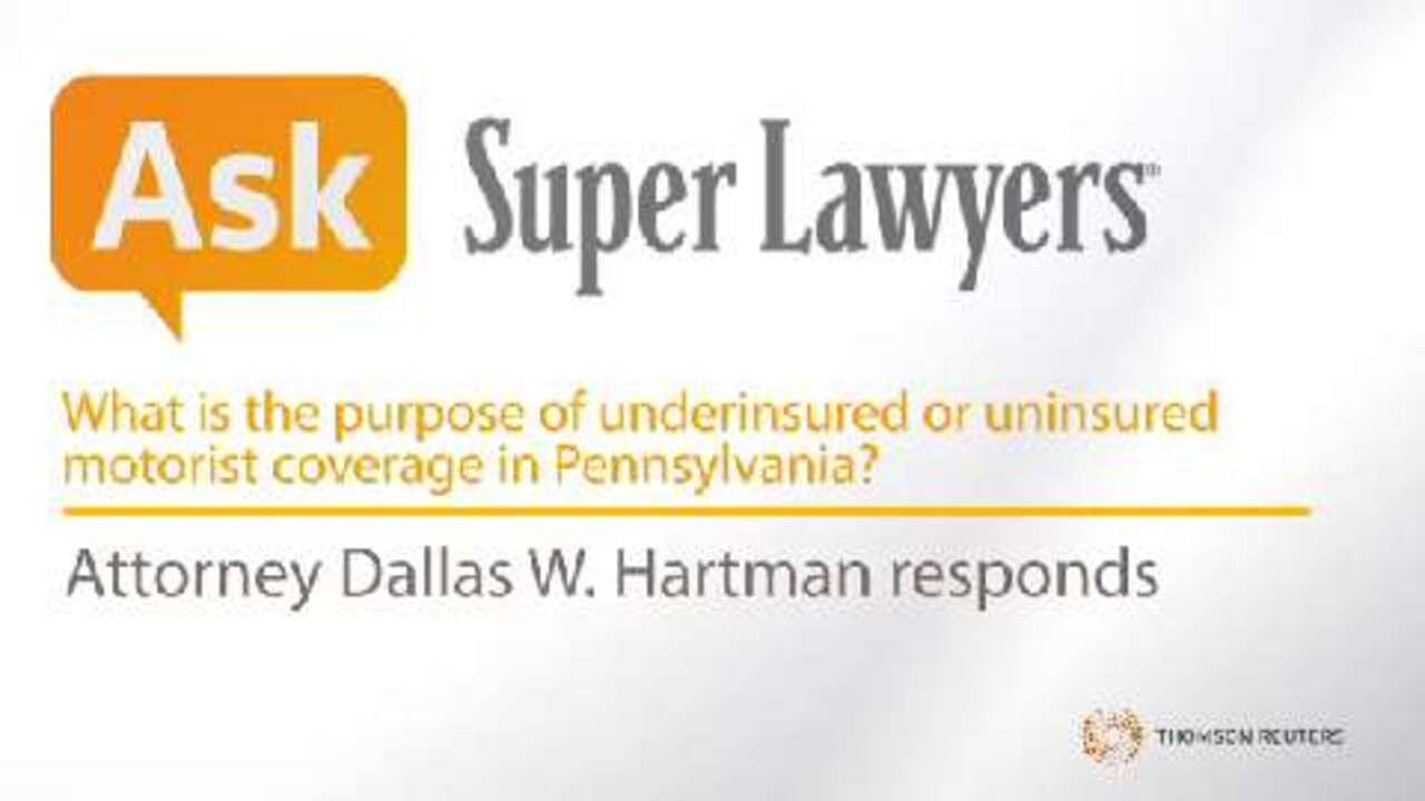Purpose Of Underinsured Or Uninsured Motorist Coverage