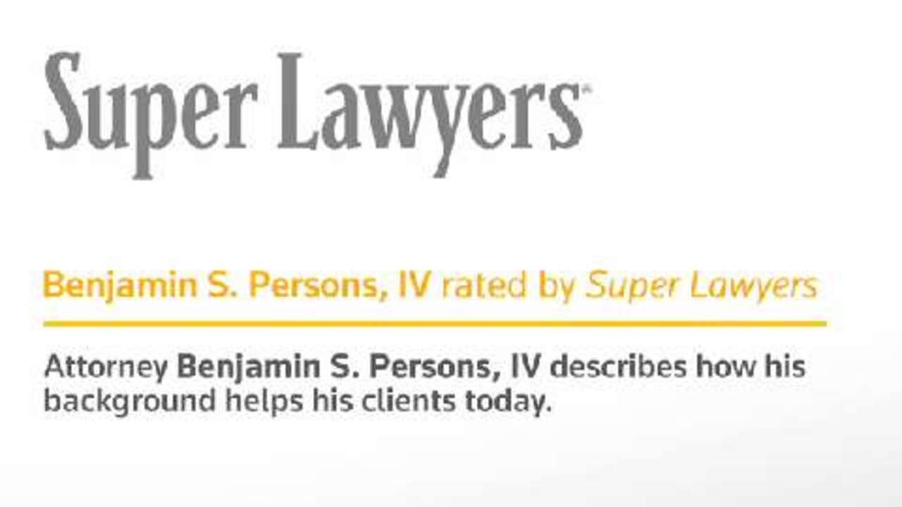 Benjamin Persons Marietta Injury Attorney - GA Super Lawyers